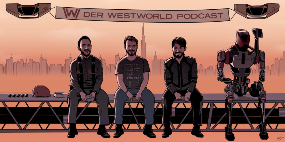 Der Westworld Podcast